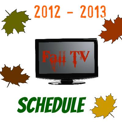 2012 2013 Fall TV Schedule