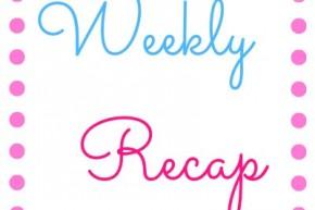 Weekly Recap June 1st – June 7th