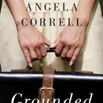 Grounded by Angela Correll Review on southeastbymidwest.com