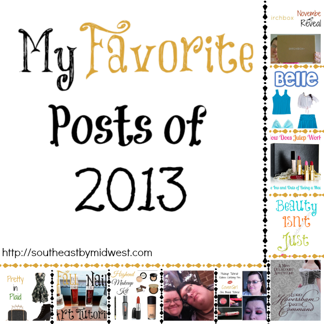 My Favorite Posts of 2013 on southeastbymidwest.com