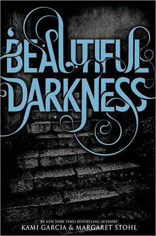 Beautiful Darkness by Kami Garcia Review