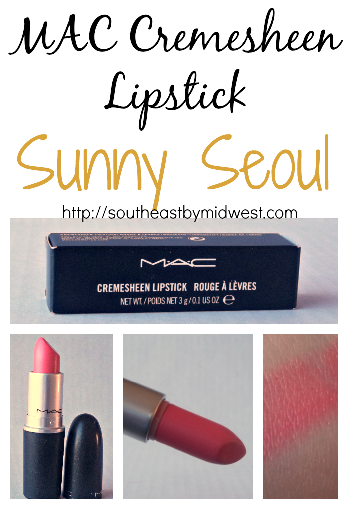 MAC Cremesheen Sunny Seoul Lipstick on southeastbymidwest.com