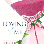 Loving in Time by A.E. Kirk Review on southeastbymidwest.com #bookreviews