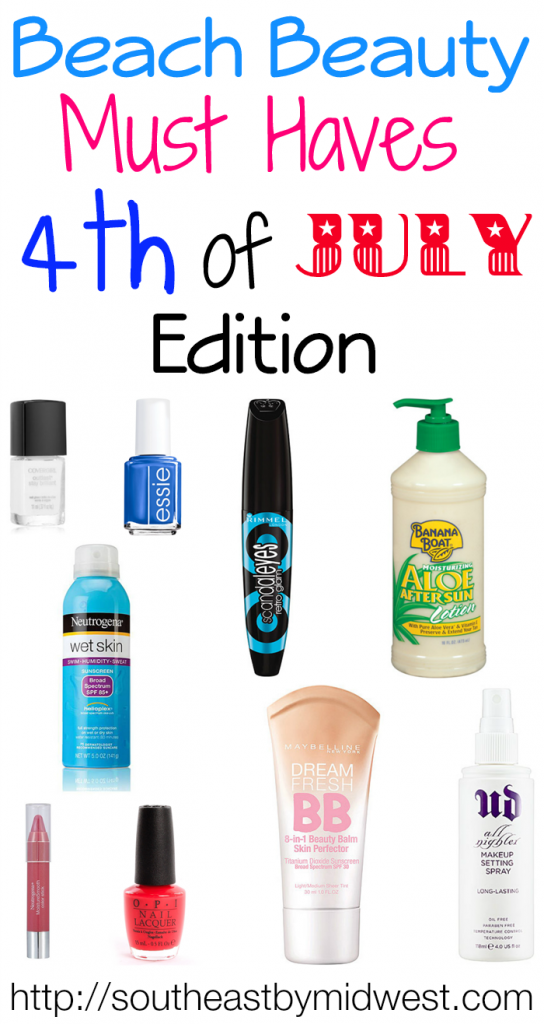 Beach Beauty Must Haves – 4th of July Edition