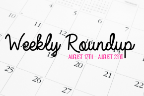 Weekly Roundup and Link Love Vol. 1