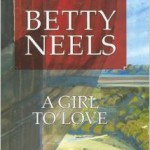 A Girl to Love by Betty Neels on southeastbymidwest.com #bookreview #review #books #literary #bettyneels