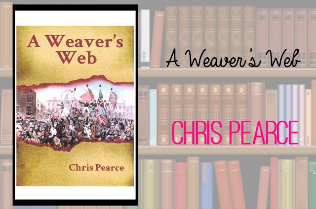 A Weaver's Web by Chris Pearce Review on southeastbymidwest.com #bookreview #books #literary #historical