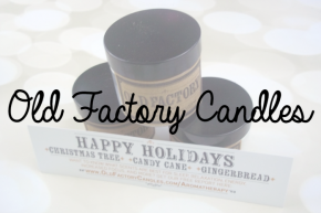 Old Factory Candles + Giveaway