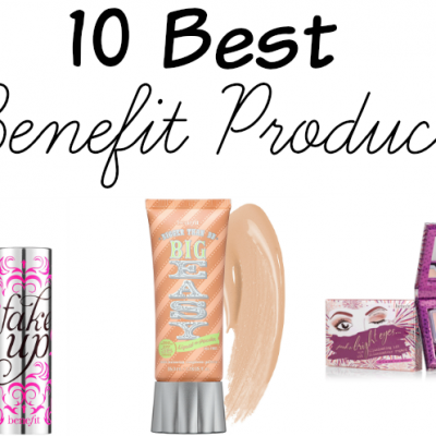 10 Best Benefit Products Featured Image