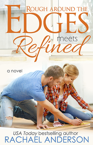 Rough Around the Edges Meets Refined by Rachel Anderson