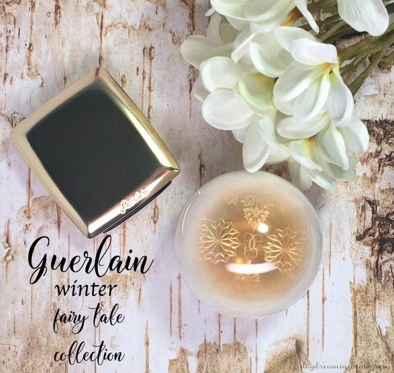 Guerlain Winter Fair Tale Collection from Daydreaming Beauty #bestoftheblogosphere #linkparty #holiday
