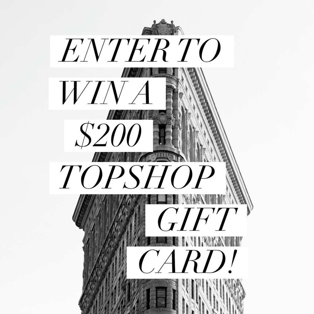 $200 Topshop Gift Card Giveaway