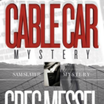 Cable Car Mystery by Greg Messel || Southeast by Midwest #literary #books #bookreview #cablecarmystery #gregmessel