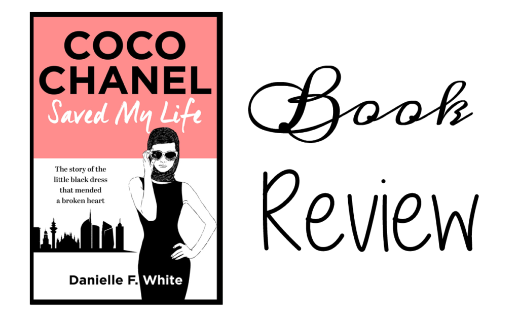 Coco Chanel Saved My Life by Danielle F. White Featured Image || Southeast by Midwest #books #bookreview #literary
