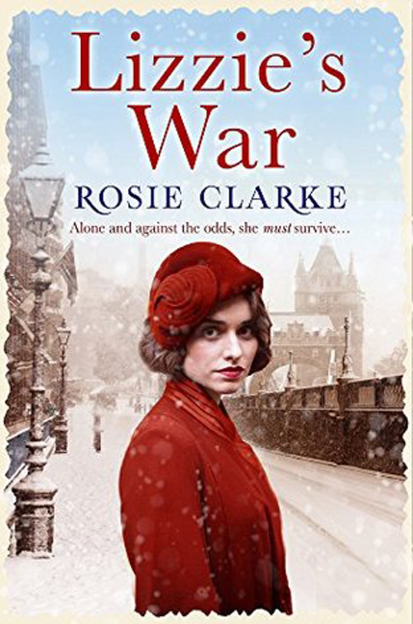 Lizzie's War by Rosie Clarke || Southeast by Midwest #books #bookreview #literary
