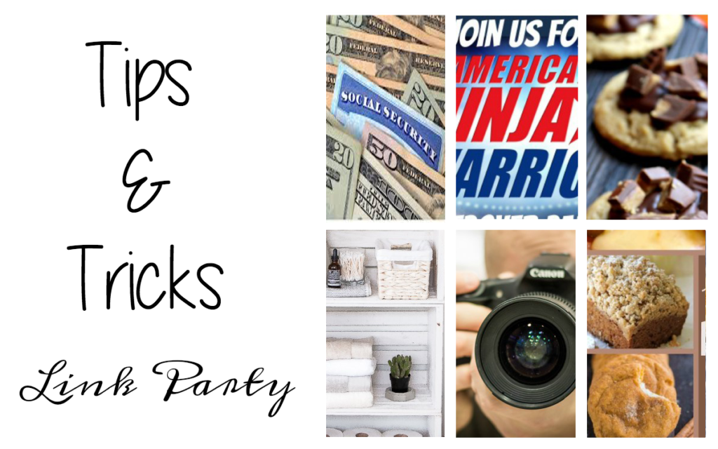 Tips and Tricks Link Party #84