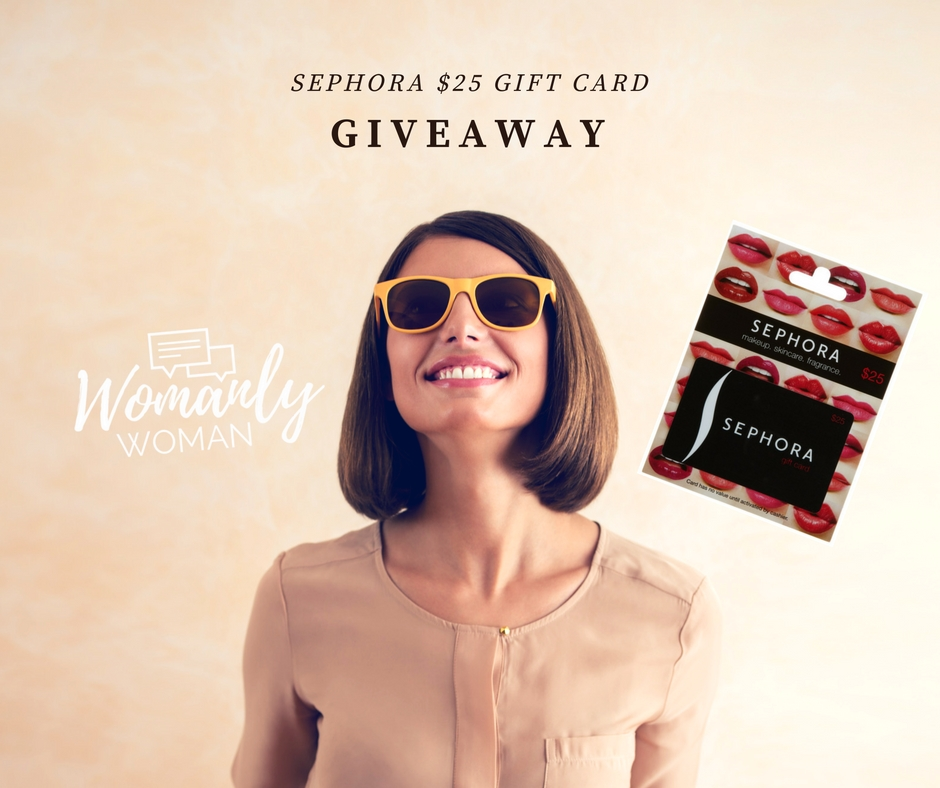 $25 Sephora Gift Card Giveaway + Giveaway Win Reveal