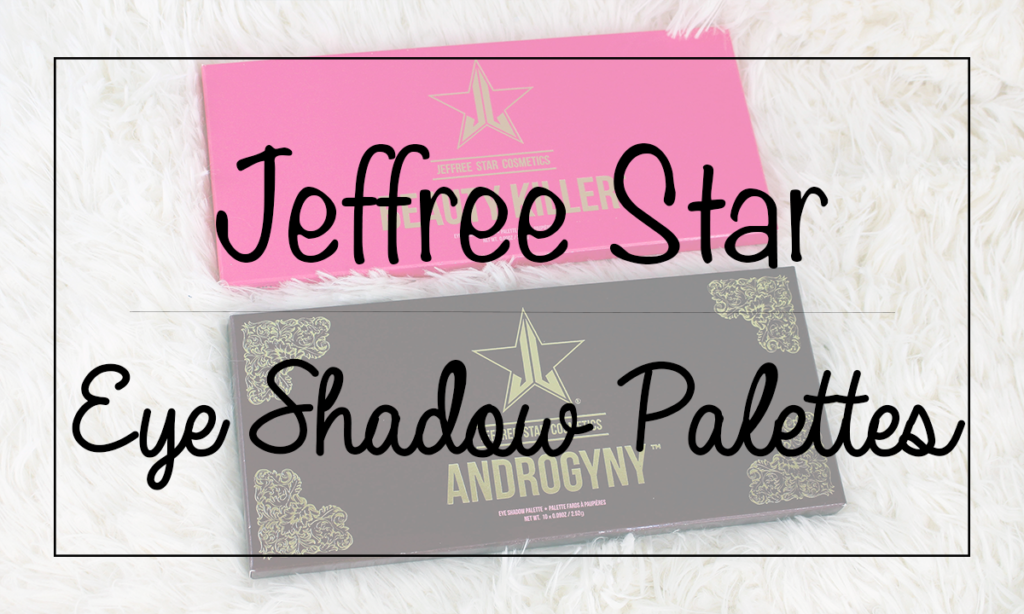 Jeffree Star Eye Shadow Palettes Review