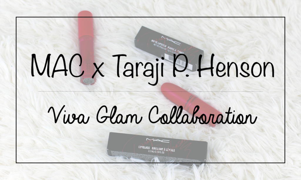 MAC x Taraji P. Henson Viva Glam Collaboration