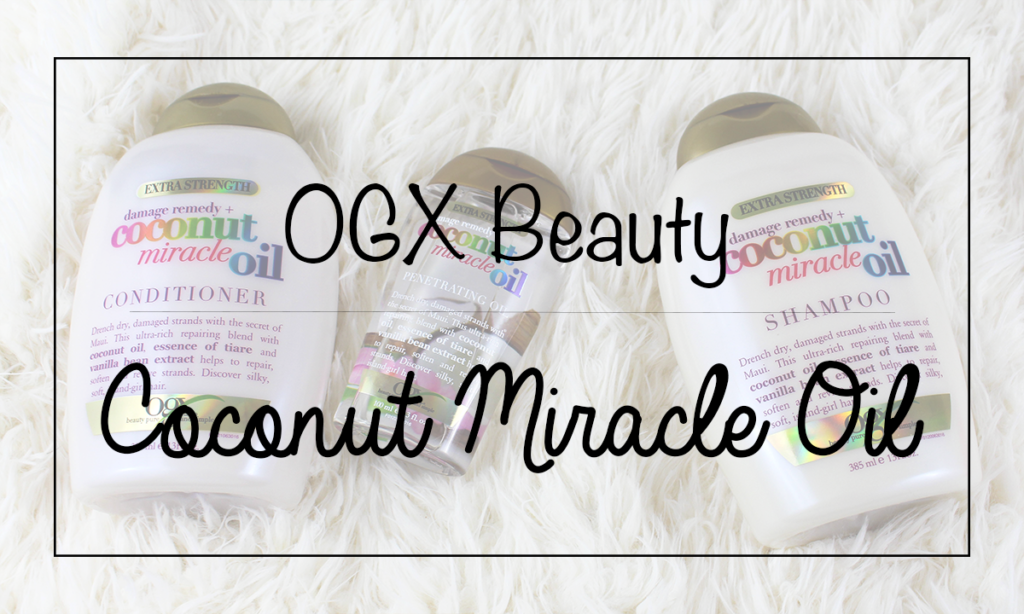 OGX Coconut Miracle Oil Featured Image || Southeast by Midwest #beauty #bbloggers #ogx #ogxbeauty #coconutoil