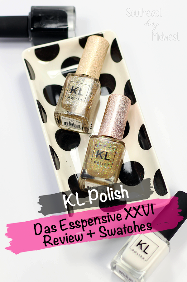 KL Polish Das Esspensive XXVI || Southeast by Midwest #manimonday #beauty #bbloggers #beautyguru #klpolish #klpolished