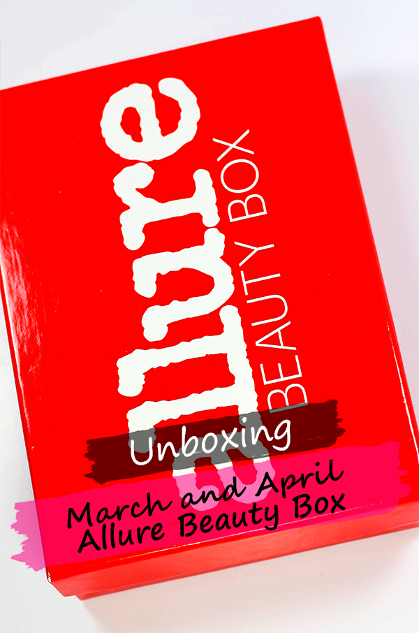 March and April Allure Beauty Box Unboxing || Southeast by Midwest #beauty #bblogger #bbloggers #beautyguru #allurebeautybox #subscriptionbox