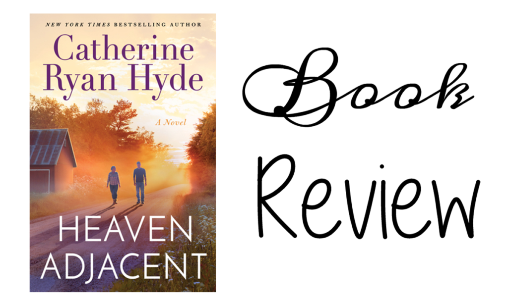 Book Review | Heaven Adjacent by Catherine Ryan Hyde Featured Image || Southeast by Midwest #bookreview