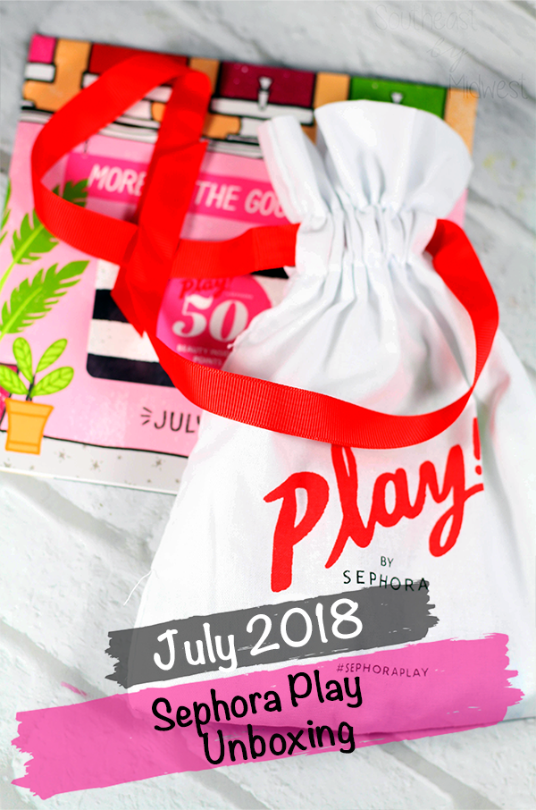 July 2018 Sephora Play Unboxing || Southeast by Midwest #SephoraPlay #beautysubscriptionbox #beauty #bbloggers