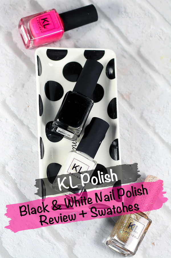 KL Polish Black and White Nail Polish Review || Southeast by Midwest #klpolished #manimonday #beauty #bbloggers