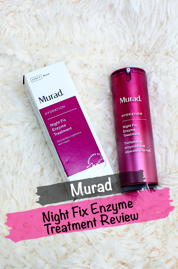 Murad Night Fix Enzyme Treatment Review || Southeast by Midwest #beauty #bbloggers #muradskincare #nightfix