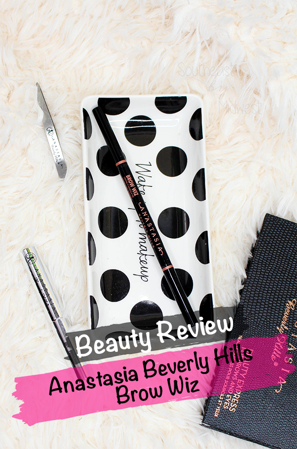 Anastasia Beverly Hills Brow Wiz Review || Southeast by Midwest #beauty #bbloggers #anastasiabeverlyhills #anastasiahills