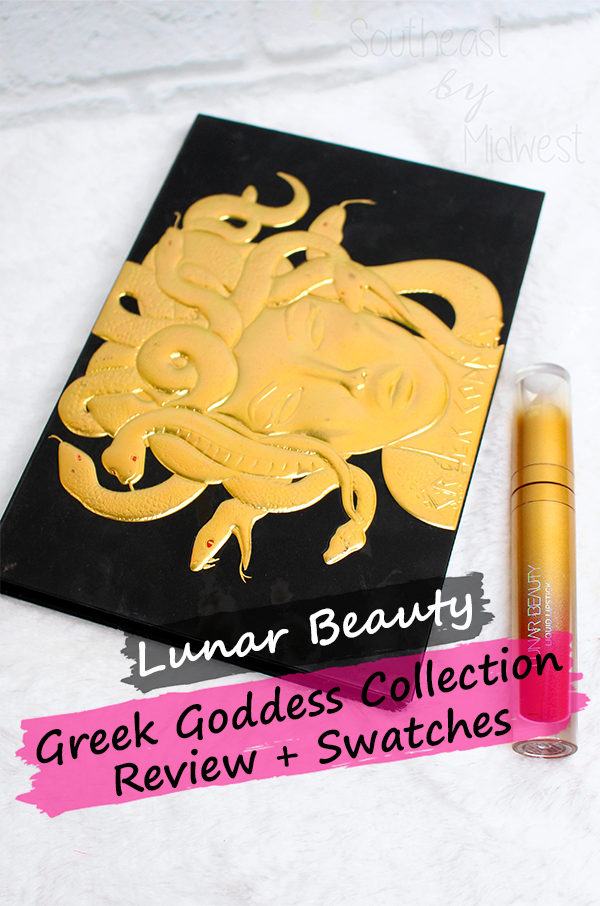 Lunar Beauty Greek Goddess Collection Review || Southeast by Midwest #lunarbeauty #beauty #bbloggers