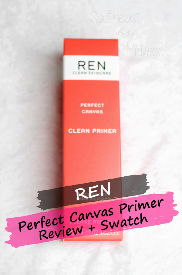 REN Perfect Canvas Clean Primer || Southeast by Midwest #beauty #bbloggers #sponsored #RENPartner #MyRENskin