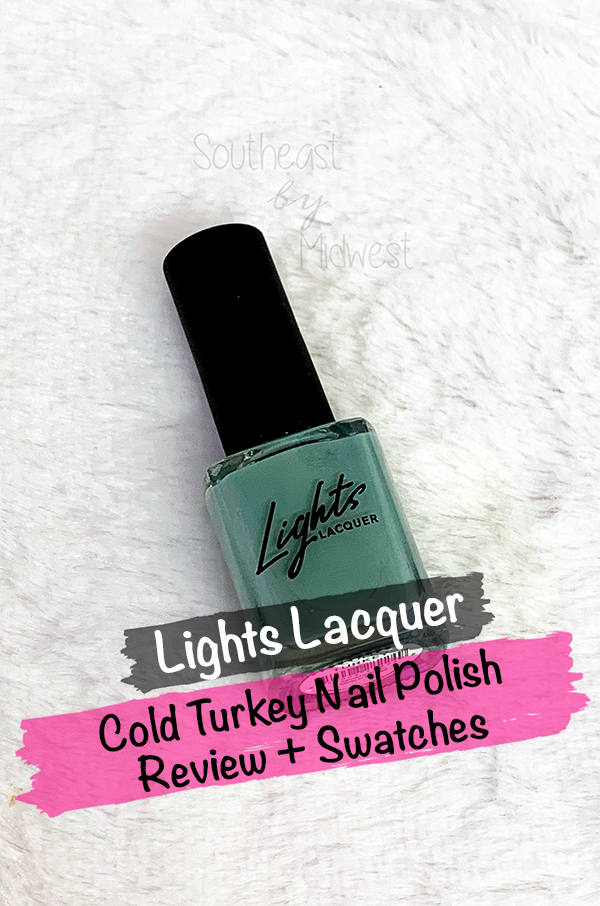 Lights Lacquer Cold Turkey || Southeast by Midwest #manimonday #lightslacquer #beauty #bbloggers #nailpolish