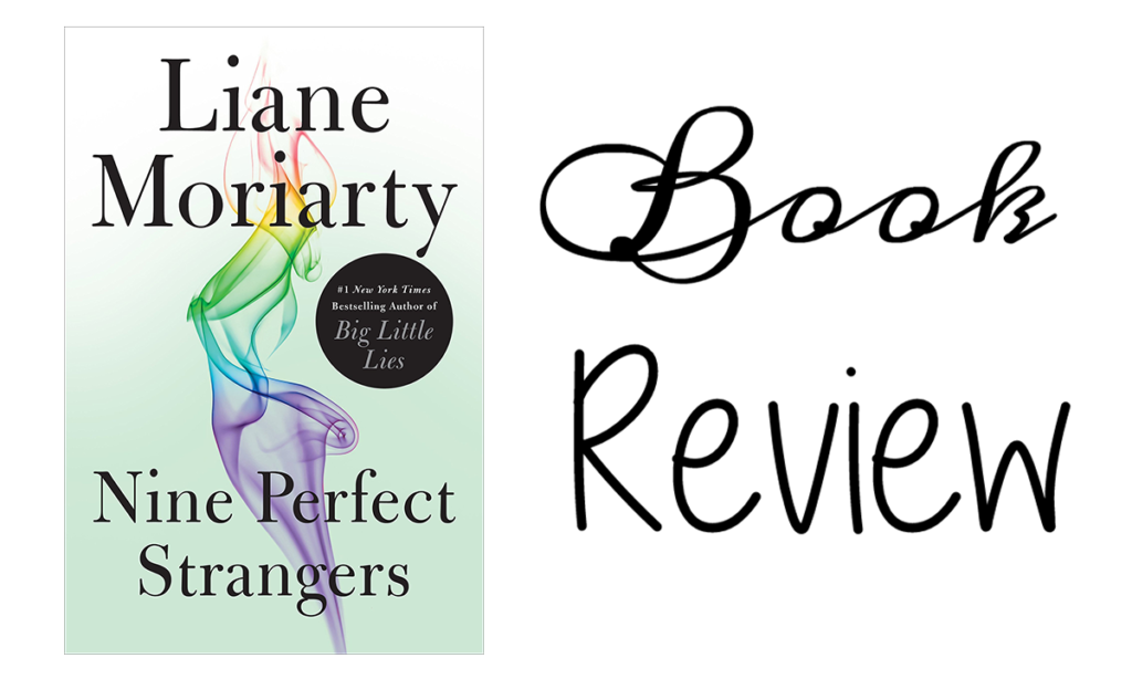 Nine Perfect Strangers Featured Image || Southeast by Midwest #books #bookreview #literary