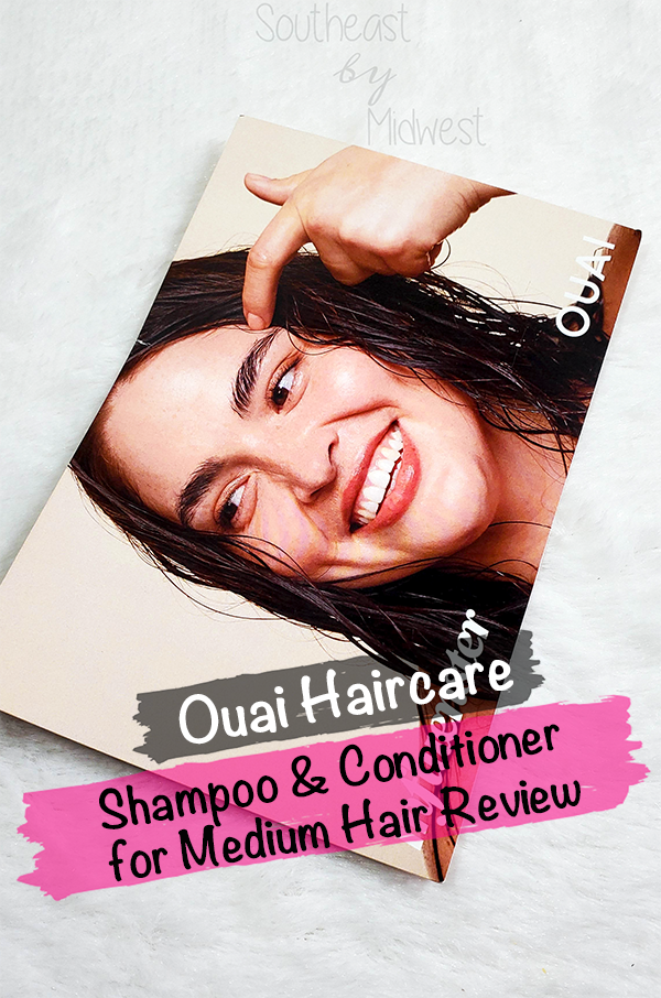 Ouai for Medium Hair || Southeast by Midwest #beauty #bbloggers #findyourouai #ouaimedium #ouai #ouaihaircare