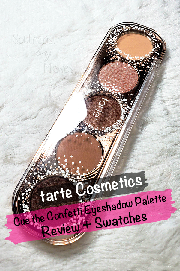 Tarte Cue the Confetti Palette || Southeast by Midwest #beauty #bbloggers #eyeshadow #tartecosmetics #tartebirthday