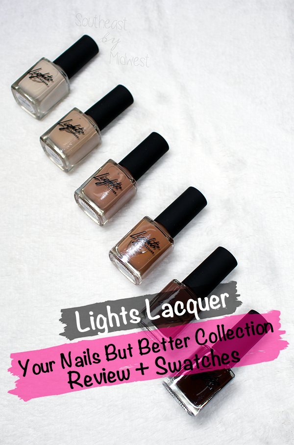 Lights Lacquer YNBB || Southeast by Midwest #beauty #bbloggers #manimonday #lightslacquer