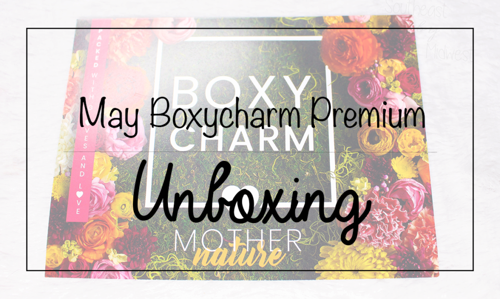 May 2020 Boxycharm Premium Unboxing Featured Image || Southeast by Midwest #beauty #bbloggers #boxycharm #boxycharmpremium #subscriptionbox