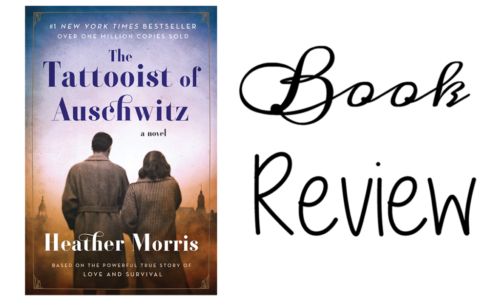 The Tattooist of Auschwitz by Heather Morris Featured Image || Southeast by Midwest #literary #bookreview