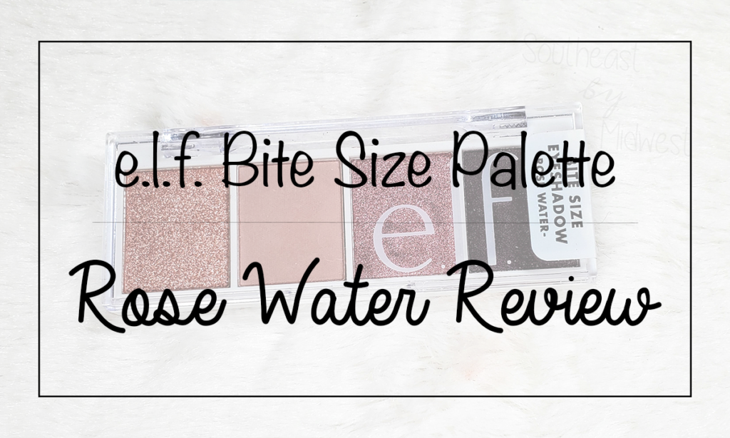 Elf Rose Water Palette Featured Image || Southeast by Midwest #beauty #bblogger #eyeslipsface #elfcosmetics #elfingamazing