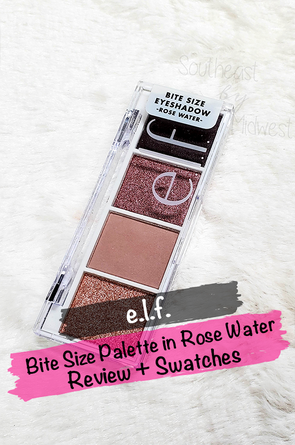 Elf Rose Water Palette || Southeast by Midwest #beauty #bblogger #eyeslipsface #elfcosmetics #elfingamazing