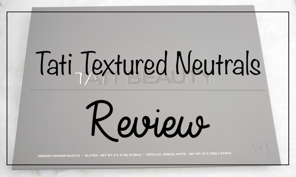 Tati Vol 1 Eyeshadow Palette Featured Image || Southeast by Midwest #beauty #bbloggers #tatibeauty #swatches