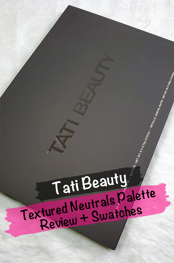 Tati Vol 1 Eyeshadow Palette || Southeast by Midwest #beauty #bbloggers #tatibeauty #swatches