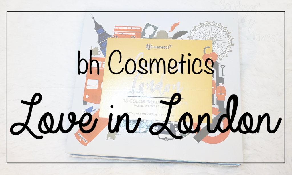 bH London Palette Featured Image    Southeast by Midwest #beauty #bbloggers #bhcosmetics