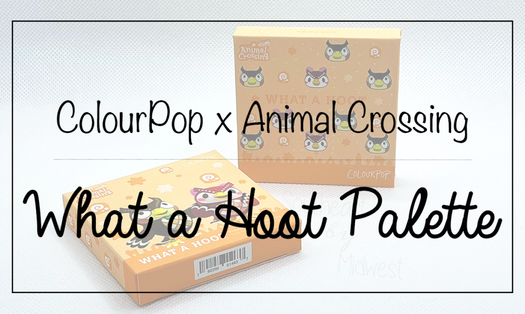 ColourPop x Animal Crossing What a Hoot Palette Featured Image || Southeast by Midwest #beauty #bbloggers #colourpop #colourpopxanimalcrossing #animalcrossing