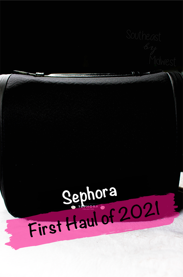 Sephora January Haul || Southeast by Midwest #beauty #bbloggers #sephora #haul