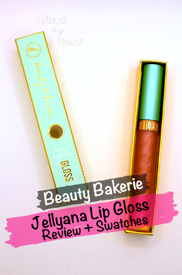 Jellyana Lip Gloss    Southeast by Midwest #beauty #bbloggers #beautybakerie