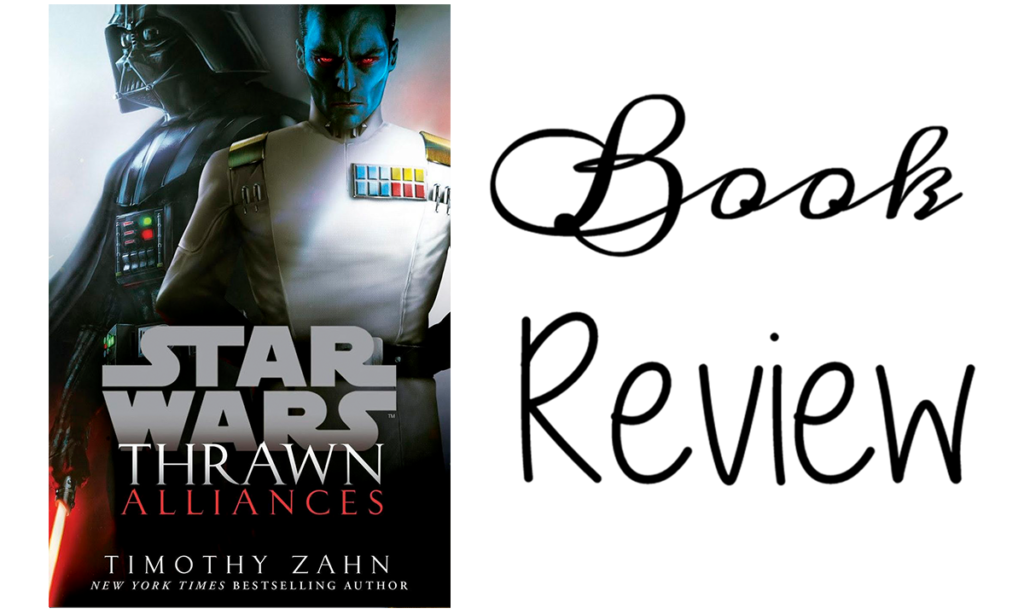 Thrawn Alliances by Timothy Zahn Featured Image || Southeast by Midwest #bookreview #starwars