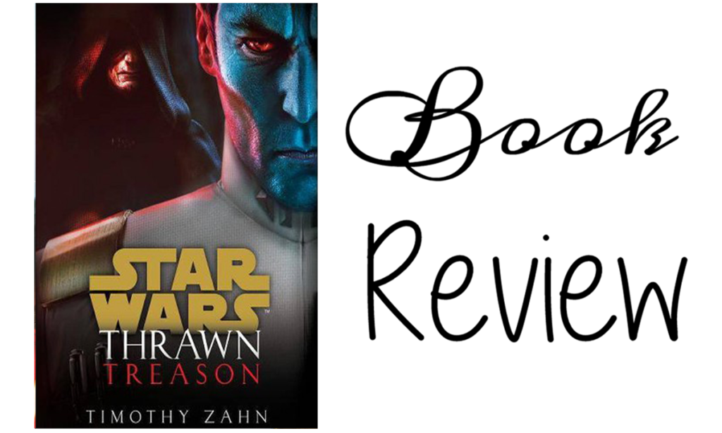 Thrawn Treason by Timothy Zahn Featured Image || Southeast by Midwest #bookreview #starwars
